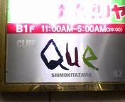 下北沢 club Que